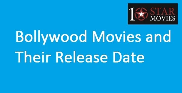 Bollywood Movies and Release Date